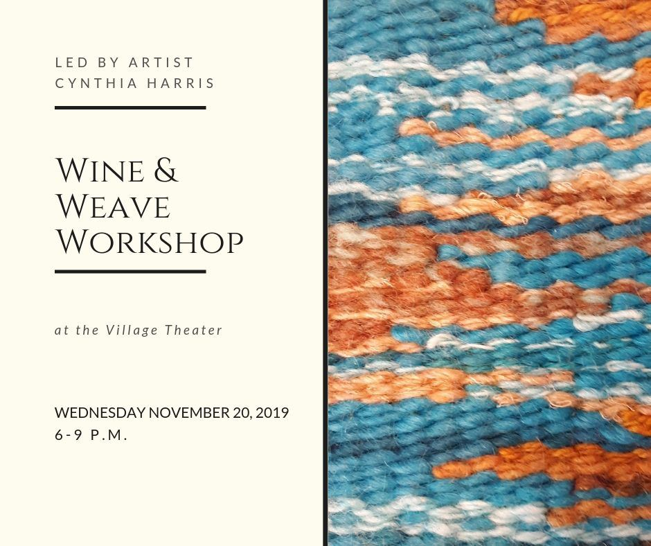 Wine and Weaving